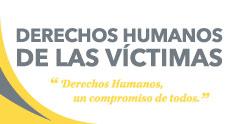 Derechos Humanos de las Víctimas