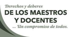 Derechos y Deberes de los Maestros y Docentes