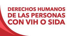 Derechos de las Personas con VIH o SIDA